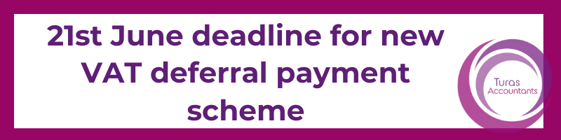 New VAT deferral payment scheme open! Sign up before the 21st June!